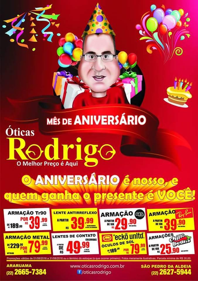 04693a8d08831 ... ÓTICAS RODRIGO – O aniversário é nosso e quem ganha o presente é você