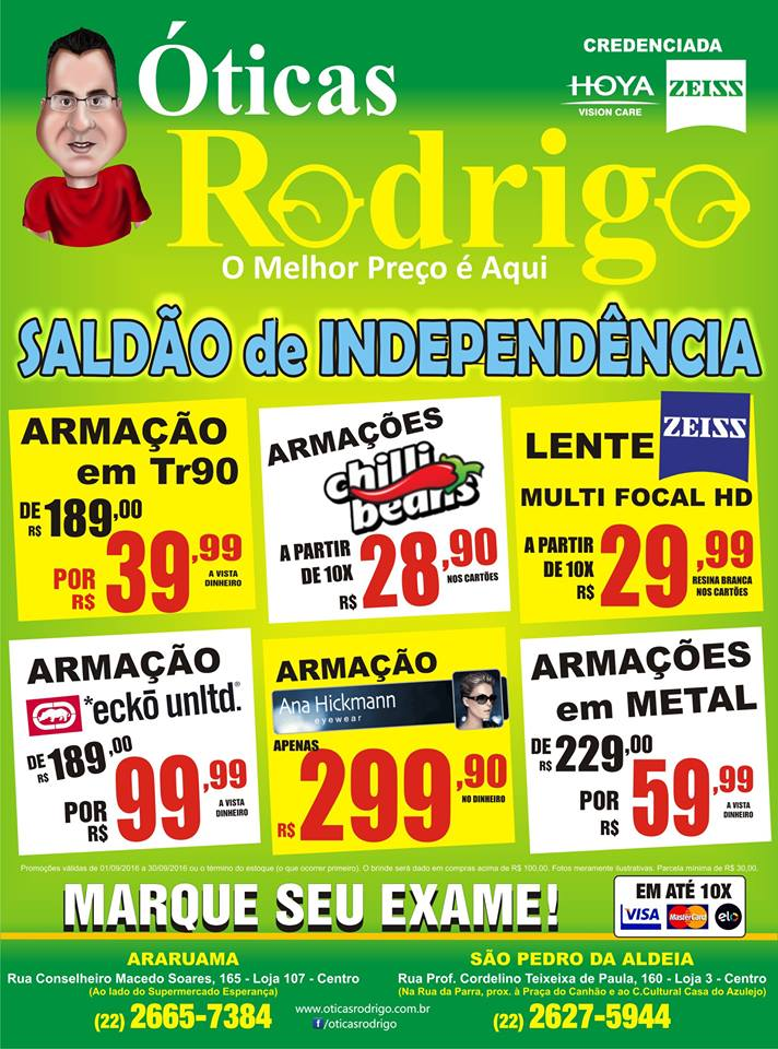 ffd320496226c ÓTICAS RODRIGO – Venha comemorar a independência dos preços baixos das Óticas  Rodrigo