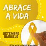 IGREJA BATISTA EM PRAÇA DA BANDEIRA DE ARARUAMA INICIA A CAMPANHA SETEMBRO AMARELO